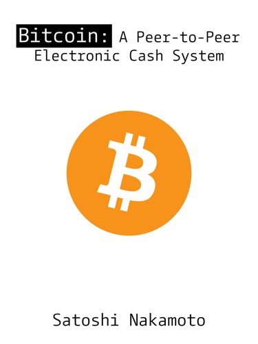 Bitcoin: A Peer-to-Peer Electronic Cash System E-Book Download