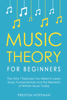 Preston Hoffman - Music Theory for Beginners: The Only 7 Exercises You Need to Learn Music Fundamentals and the Elements of Written Music Today  artwork