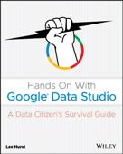 Hands On With Google Data Studio