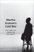 Martha Graham's Cold War