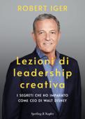 Lezioni di leadership creativa Book Cover