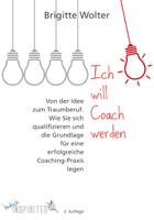 Brigitte Wolter - Ich will Coach werden artwork