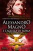 Javier Negrete - Alessandro Magno e l'aquila di Roma artwork