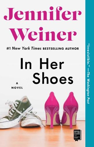 Jennifer Weiner - In Her Shoes