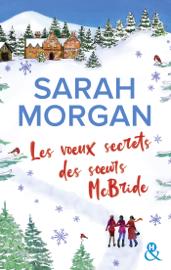 Les voeux secrets des soeurs McBride by Les voeux secrets des soeurs McBride
