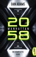 Manhattan 2058 - Die komplette Serie ebook Download