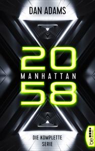 Manhattan 2058 - Die komplette Serie Buch-Cover