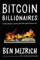 Ben Mezrich - Bitcoin Billionaires artwork