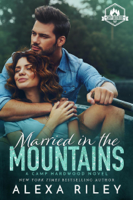 Alexa Riley - Married in the Mountains artwork
