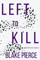 Left to Kill (An Adele Sharp Mystery—Book Four) ebook Download