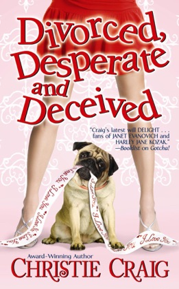 Divorced, Desperate and Deceived book cover