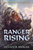 Salvador Mercer - Ranger Rising  artwork