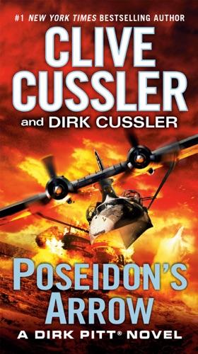 Clive Cussler & Dirk Cussler - Poseidon's Arrow