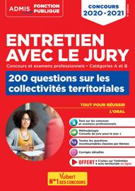 Entretien avec le jury - 200 questions sur les collectivités territoriales - Catégories A et B - ...
