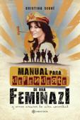 Manual para defenderte de una feminazi Book Cover