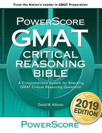 The PowerScore GMAT Critical Reasoning Bible book
