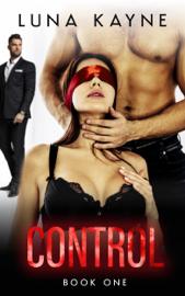 Control - Luna Kayne book summary