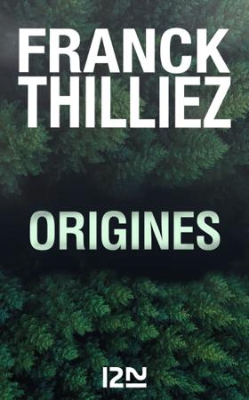 Origines - Franck Thilliez