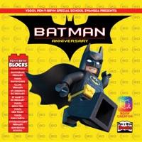 Ysgol Pen-y-Bryn Presents: Batman Anniversary