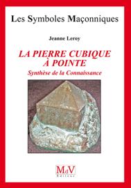 La pierre cubique à pointe - Synthèse de la connaissance