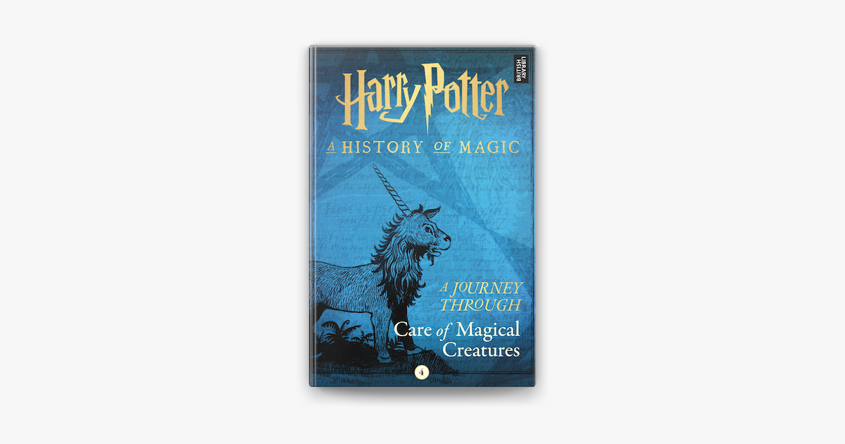 A Journey Through Care Of Magical Creatures On Apple Books