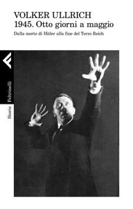 1945. Otto giorni a maggio Libro Cover