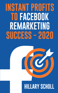 Instant Profits To Facebook Remarketing Success 2020 Cover Book