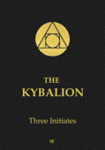 The Kybalion: Hermetic Philosophy Book Cover