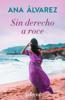 Ana Álvarez - Sin derecho a roce portada