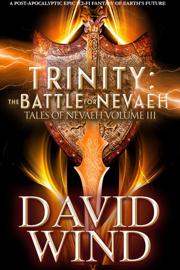 Trinity: The Battle for Nevaeh, the Epic Sci-Fi Fantasy of Earth's Future