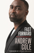 Fast Forward: The Autobiography