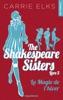 The Shakespeare Sisters - Tome 3 La Magie De L'hiver