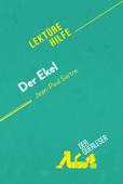 Der Ekel von Jean-Paul Sartre (Lektürehilfe)