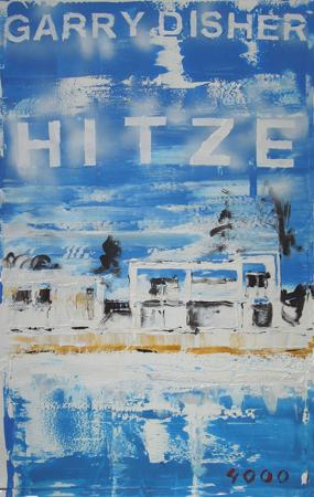 Hitze - Garry Disher
