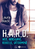 Laura Black - H.A.R.D. - Hot, arrogant, rebelle, déterminé artwork