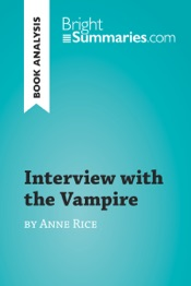Download and Read Online Interview with the Vampire by Anne Rice (Book Analysis)