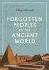 Philip Matyszak - Forgotten Peoples of the Ancient World kunstwerk