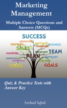 Marketing Management Multiple Choice Questions And Answers (MCQs): Quiz & Practice Tests With Answer Key (Marketing Management Worksheets & Quick Study Guide)