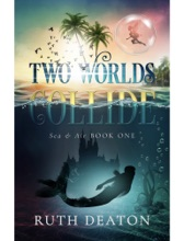 Two Worlds Collide: Sea & Air — Book 1