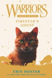Warriors Super Edition: Firestar's Quest PDF Download