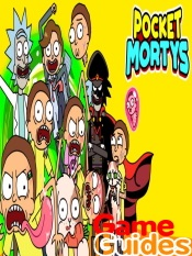 Pocket Mortys Cheats Tips & Guide to Collect All Mortys and Win All Battles