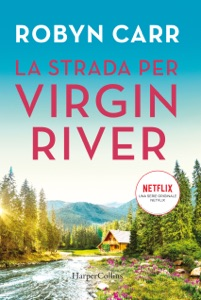 La strada per Virgin River Book Cover