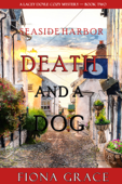 Death and a Dog (A Lacey Doyle Cozy Mystery—Book 2) Book Cover