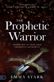 The Prophetic Warrior Book Cover
