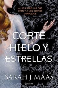 Una corte de hielo y estrellas (Edición mexicana)