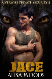 Jace (Riverwise Private Security 2) PDF Download