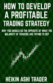 How to Develop a Profitable Trading Strategy