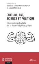 Culture, Art, Science Et Politique