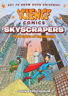 Science Comics: Skyscrapers