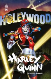 Harley Quinn - Volume 4 - Le gang des Harley